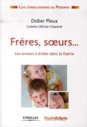 Frères, soeurs... - eyrolles - 9782212549461 -