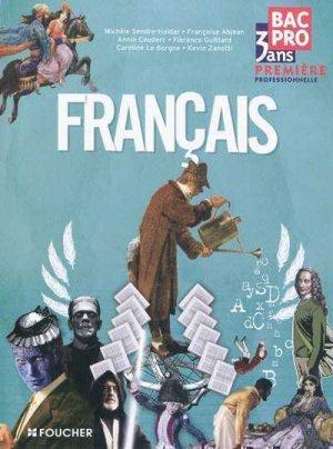 Français 1e Bac pro 3 ans - foucher - 9782216111909 -