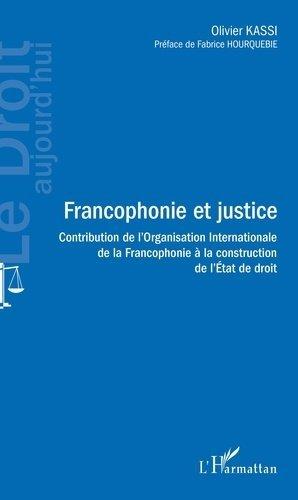 Francophonie et justice - l'harmattan - 9782343203812 -
