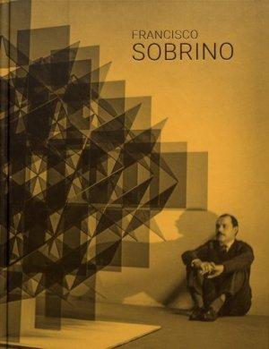 Francisco Sobrino. Edition français-anglais-espagnol - Dilecta - 9782373720778 -