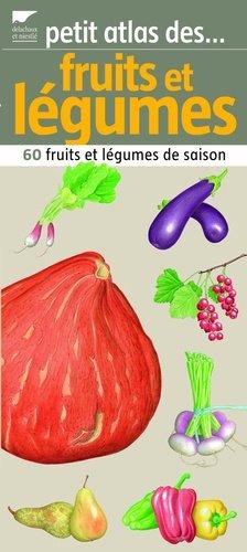 Fruits et légumes - delachaux et niestle - 9782603016657 -