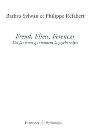 Freud, Fliess, Ferenczi - hermann - 9782705669980 -
