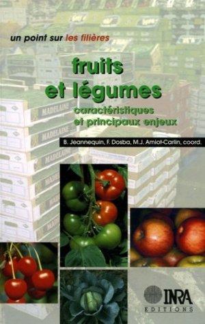 Fruits et légumes Caractéristiques et principaux enjeux - inra  - 9782738012012 -