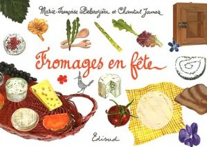 Fromages en fête - Edisud - 9782744909436 -