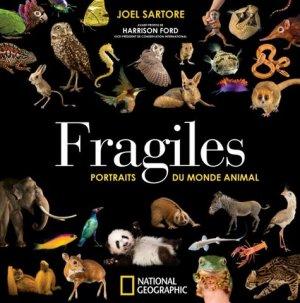 Fragiles - Portraits du monde animal - national geographic - 9782822901833 -