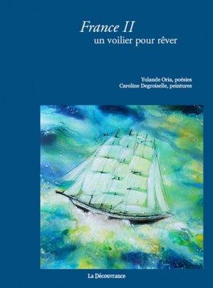 France II, un voilier pour rêver - la decouvrance - 9782842658748 -
