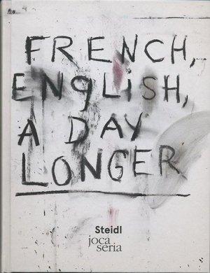 French english A day longer - Editions Joca Seria - 9782848093390 -