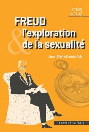 Freud et l'exploration de la sexualite - In Press - 9782848355979 -