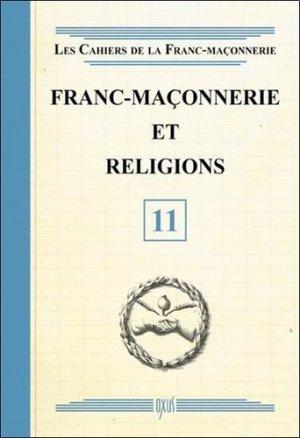 Franc-maçonnerie et religions -  oxus editions - 9782848981550 -