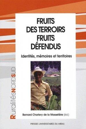 Fruits des terrois, fruits défendus - presses universitaires du mirail  - 9782858166541 -