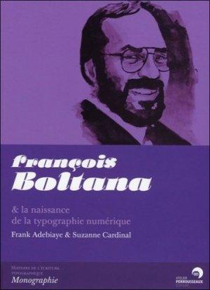 François Boltana & la naissance de la typographie numérique - atelier perrousseaux - 9782911220456 -
