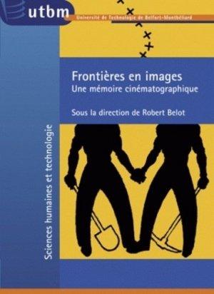 Frontières en images - Université de Technologies de Belfort-Montbéliard (UTBM) - 9782914279307 -