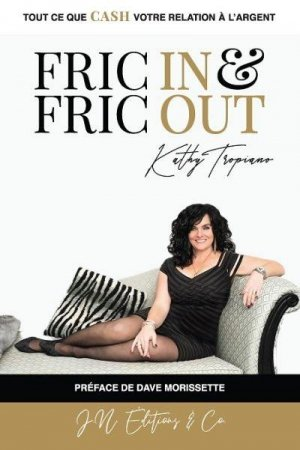 Fric in & fric out - JN Editions and Co - 9782924853306 -