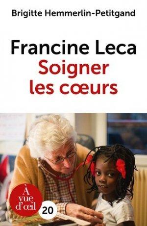 Francine Leca - Soigner les coeurs - a vue d'oeil - 9791026902171 -