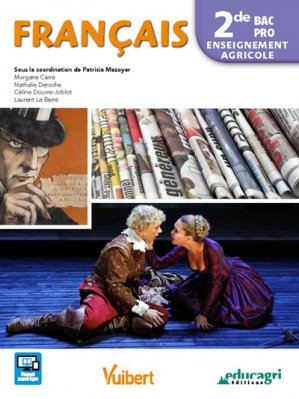 Français 2de Pro Enseignement agricole - educagri - 9791027501199 -