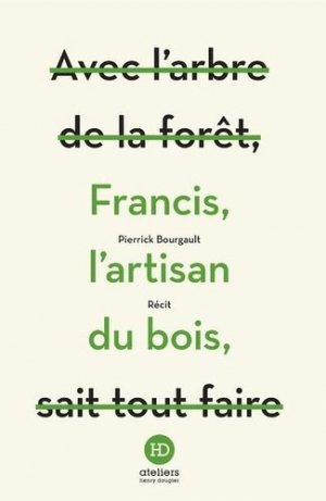 Francis, l'artisan du bois - ateliers henry dougier - 9791031204307 -