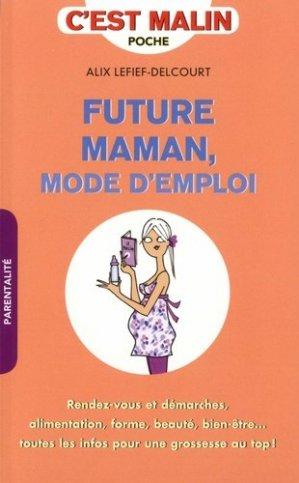Future maman, mode d'emploi, c'est malin - leduc - 9791028509491 -