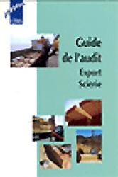 Guide de l'audit Export Scierie - fcba - 9782856840375 -