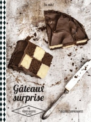 Gâteaux surprises - Hachette - 9782013963718 -