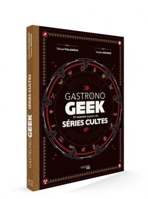 Gastronogeek Séries TV - Hachette - 9782017004073 -