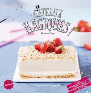 Gâteaux magiques ! - Larousse - 9782035880420 -