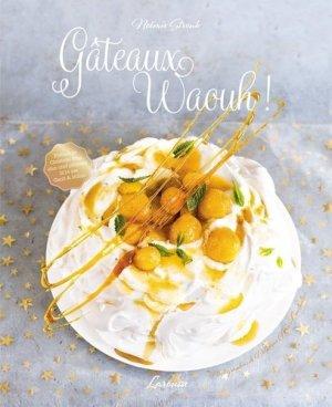 Gâteaux waouh ! - Larousse - 9782035923844 -