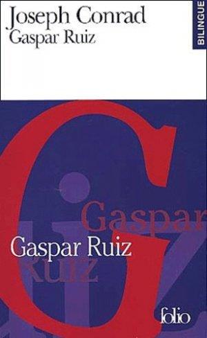 Gaspar Ruiz/Gaspar Ruiz - gallimard editions - 9782070415151 -