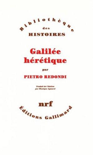Galilée hérétique par Pietro Redondi - gallimard editions - 9782070704194 -