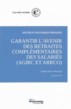 Garantir l'avenir des retraites complémentaires des salariés - La Documentation Française - 9782110099020 -