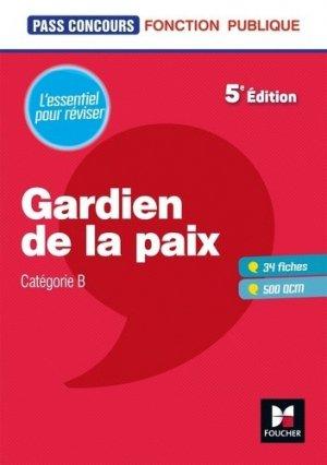 Gardien de la paix. 5e édition - Foucher - 9782216154197 -