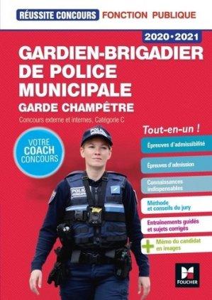 Gardien-brigadier de police municipale, garde champêtre. Concours externe et interne, catégorie C, Edition 2020-2021 - Foucher - 9782216154715 -