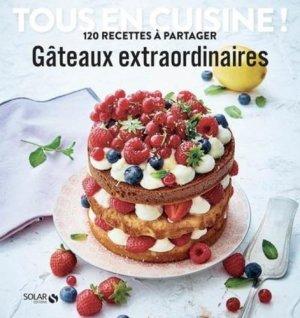 Gâteaux extraordinaires - solar - 9782263169908 -
