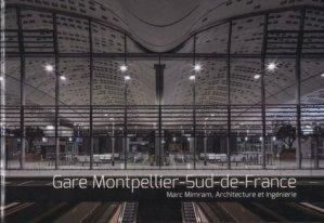 Gare Montpellier-Sud-de-France - archibooks - 9782357334892 -