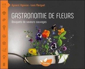 Gastronomie de fleurs - de terran - 9782359810851 -