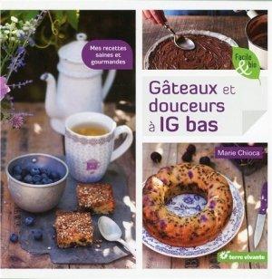 Gâteaux et douceurs à IG bas - terre vivante - 9782360981991 -