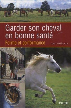 Garder son cheval en bonne santé - vigot - 9782711418701 -