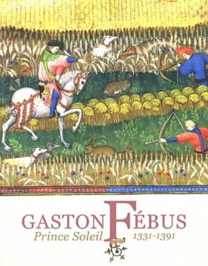 Gaston Fébus - reunion des musees nationaux - 9782711858774 -