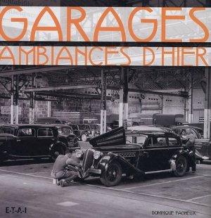 Garages - etai - editions techniques pour l'automobile et l'industrie - 9782726886878 -