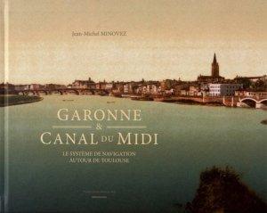 Garonne & Canal du Midi - presses universitaires du midi - 9782810705931 -