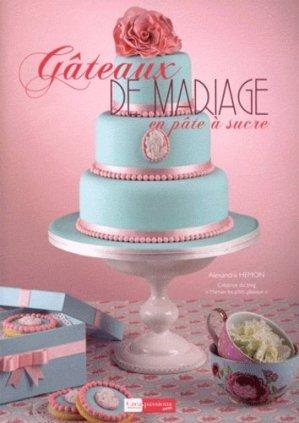 Gâteaux de mariage en pâte à sucre - creapassions - 9782814101135 -