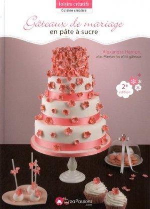 Gâteaux de mariage en pâte à sucre - creapassions - 9782814103290 -
