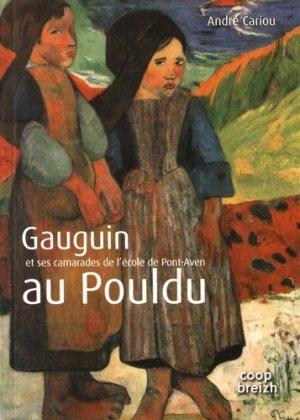 Gauguin et ses camarades de l'école de Pont-Aven au Pouldu - Coop Breizh - 9782843468018 -