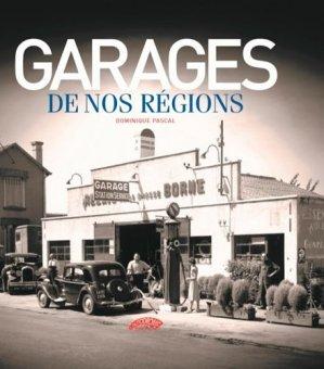 Garages de nos régions - l'autodrome - 9782910434625 -