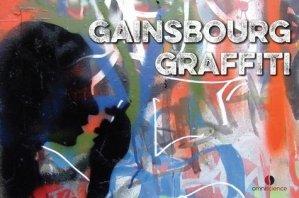 Gainsbourg graffiti - Omniscience - 9782916097916 -