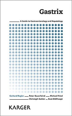 Gastrix - karger  - 9783318063011 - livre médecine 2020, livres médicaux 2021, livres médicaux 2020, livre de médecine 2021