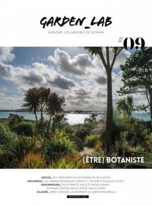 Garden Lab N° 9, printemps 2020 : (Etre) botaniste - Garden Lab - 9791097018085 -