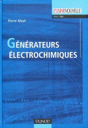 Générateurs électrochimiques - dunod - 9782100529919 -