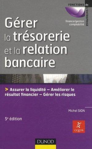 Gérer la trésorerie et la relation bancaire - Dunod - 9782100557554 -