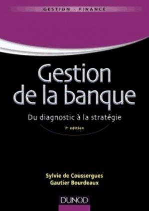 Gestion de la banque - Dunod - 9782100589401 -