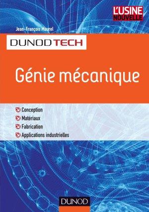 Génie mécanique - Conception, Matériaux, Fabrication, Contrôle - dunod - 9782100722259 -